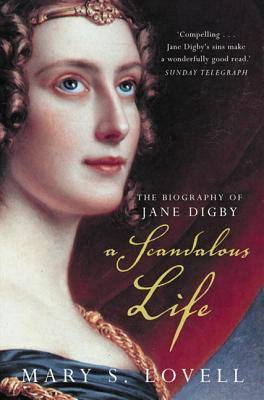A Scandalous Life By Lovell, Mary S.